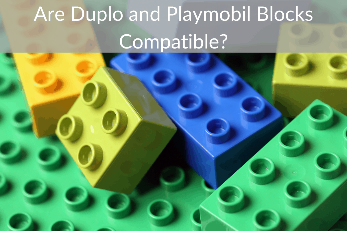Are Duplo and Playmobil Blocks Compatible?