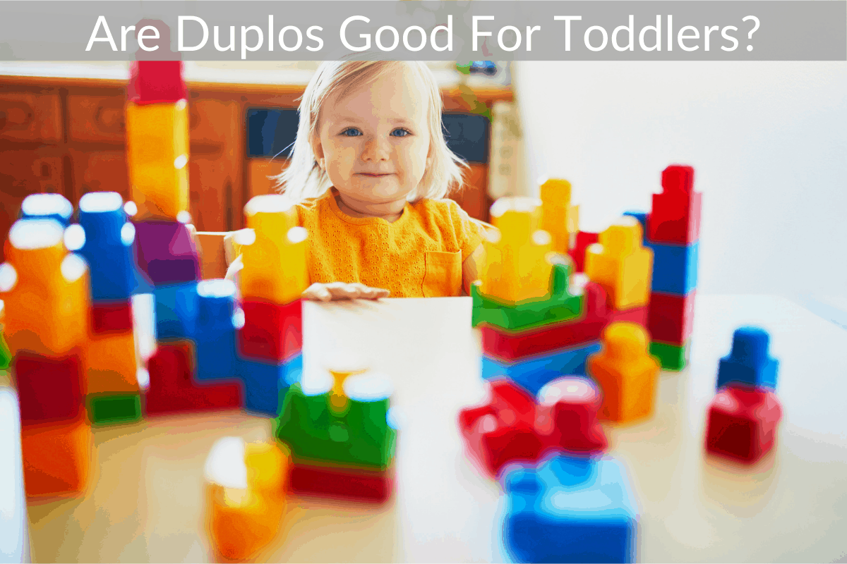 Are Duplos Good For Toddlers?