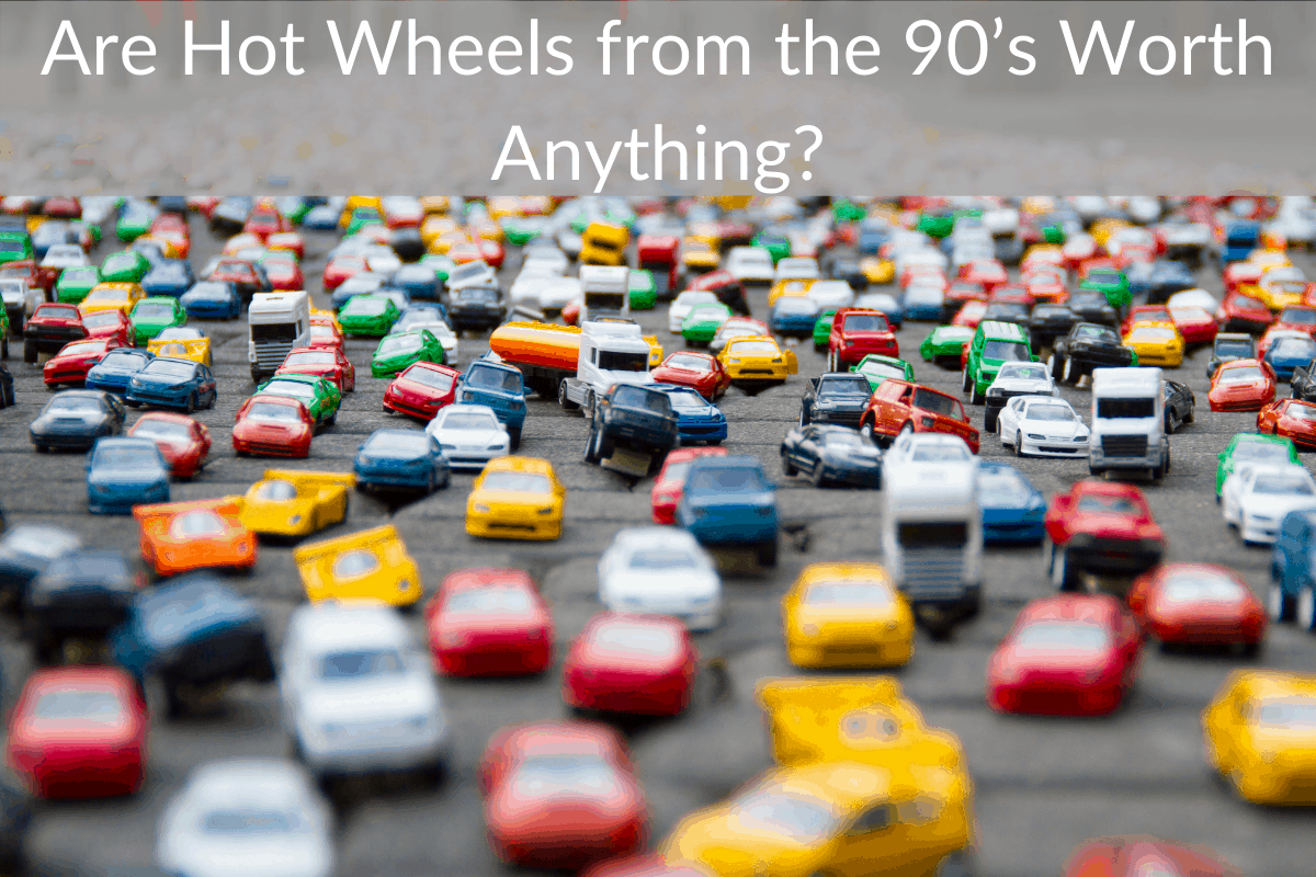 Are Hot Wheels from the 90's Worth Anything?