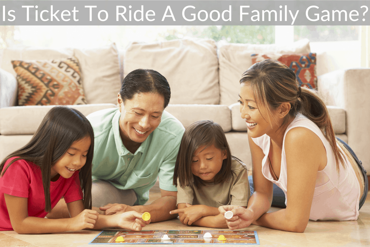 Is Ticket To Ride A Good Family Game?