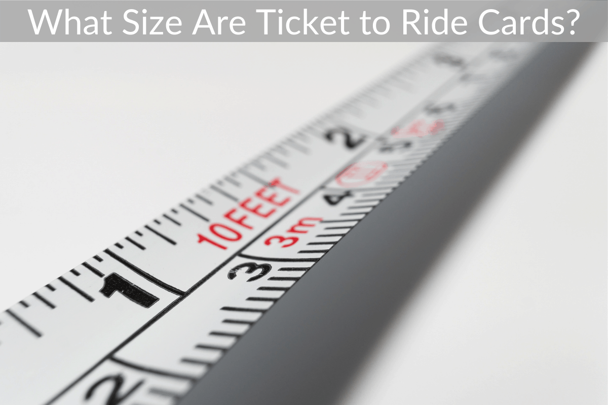 What Size Are Ticket to Ride Cards?