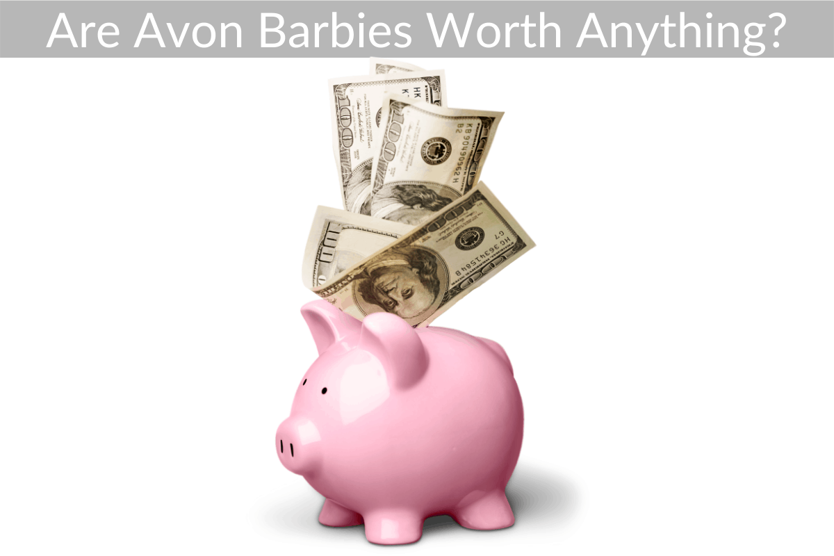 Are Avon Barbies Worth Anything?