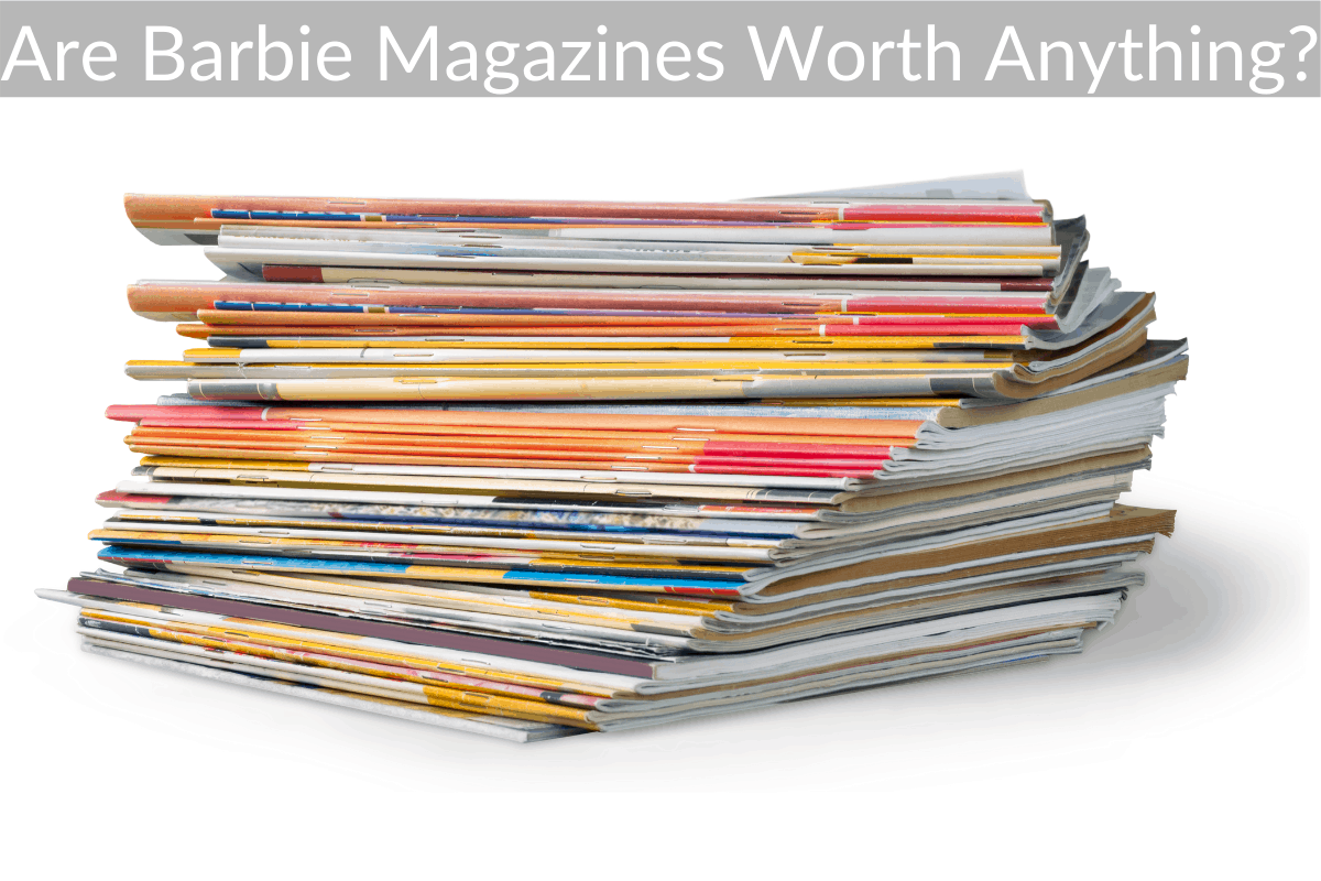 Are Barbie Magazines Worth Anything?