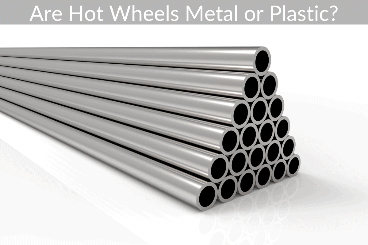 Are Hot Wheels Metal or Plastic?