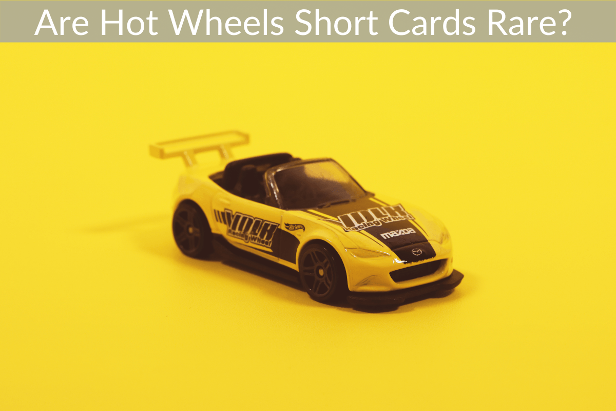 Are Hot Wheels Short Cards Rare?
