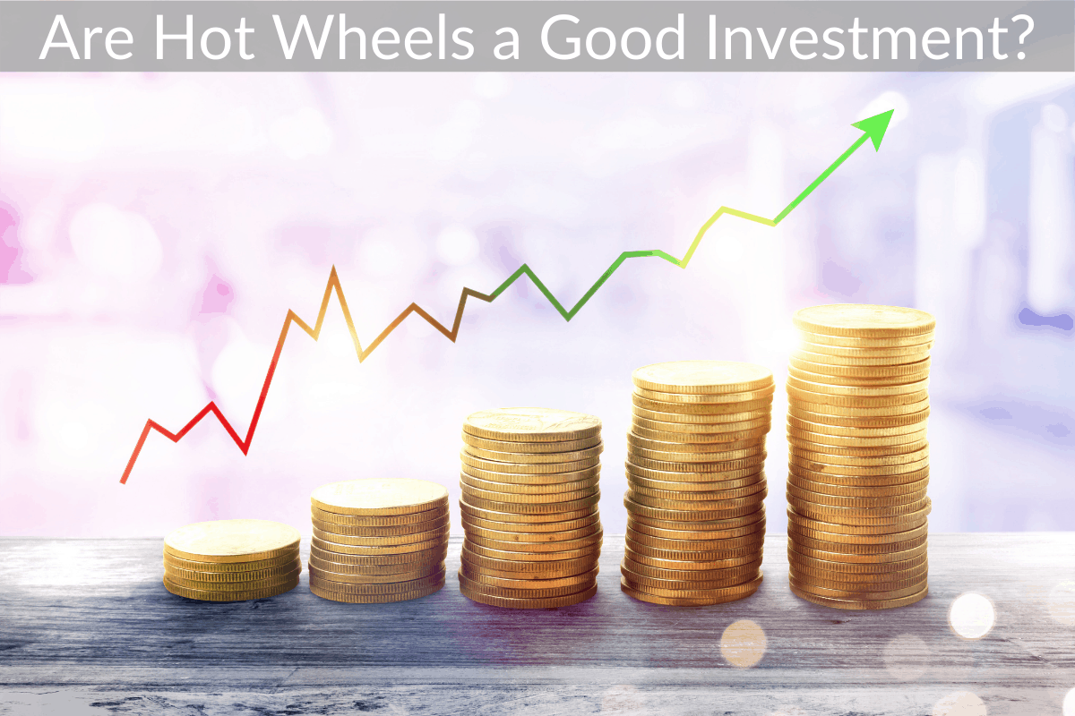 Are Hot Wheels a Good Investment?