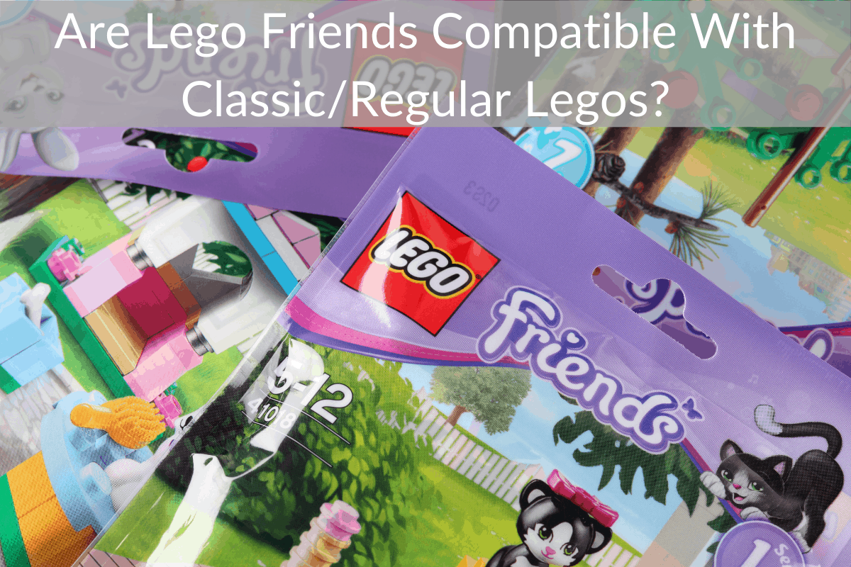 Are Lego Friends Compatible With Classic/Regular Legos?