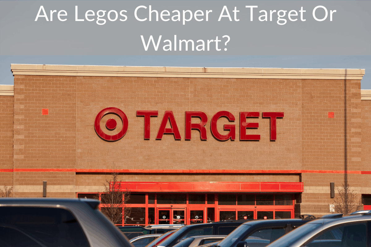 Are Legos Cheaper At Target Or Walmart?