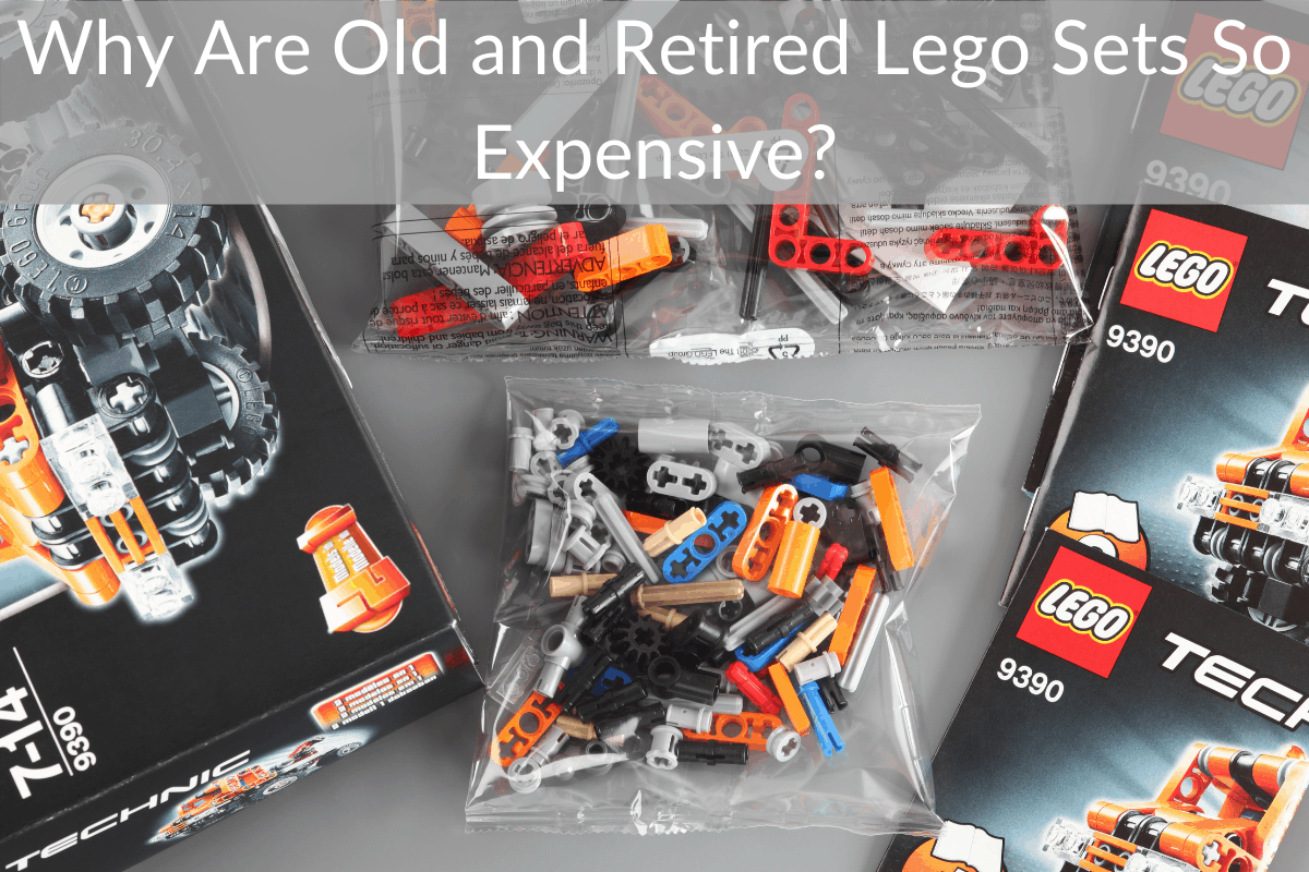 Why Are Old and Retired Lego Sets So Expensive?