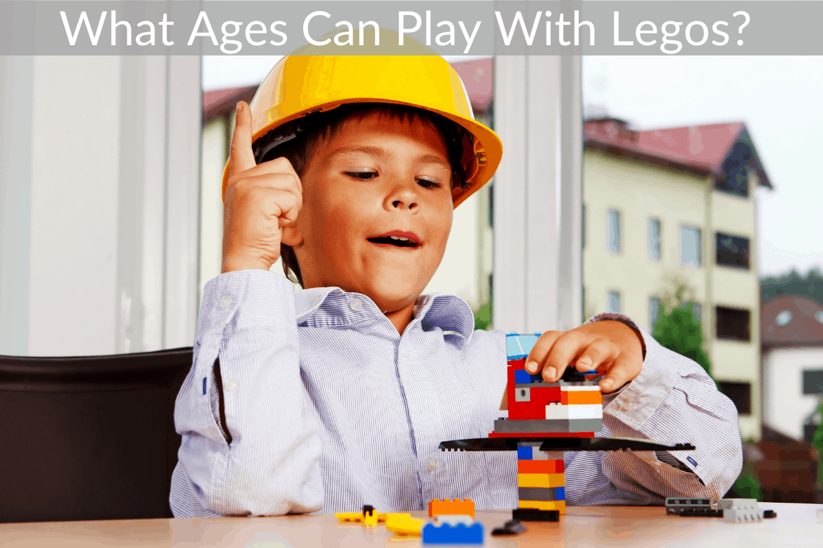 What Ages Can Play With Legos?