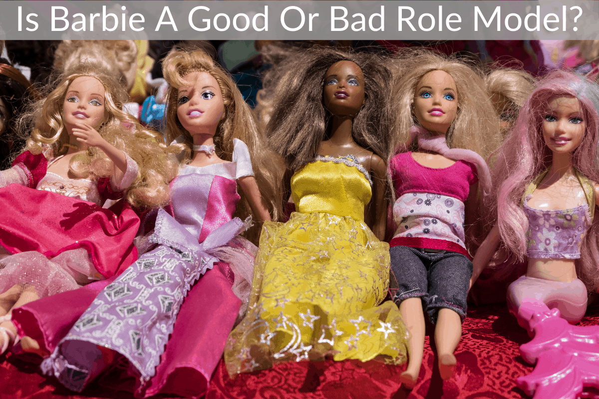 Is Barbie A Good Or Bad Role Model?