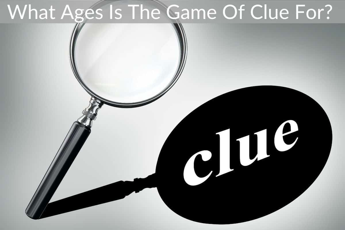What Ages Is The Game Of Clue For?