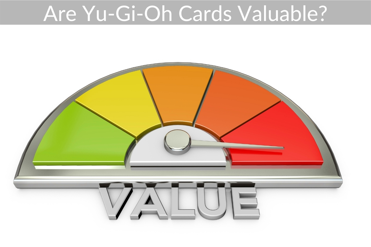 Are Yu-Gi-Oh Cards Valuable?