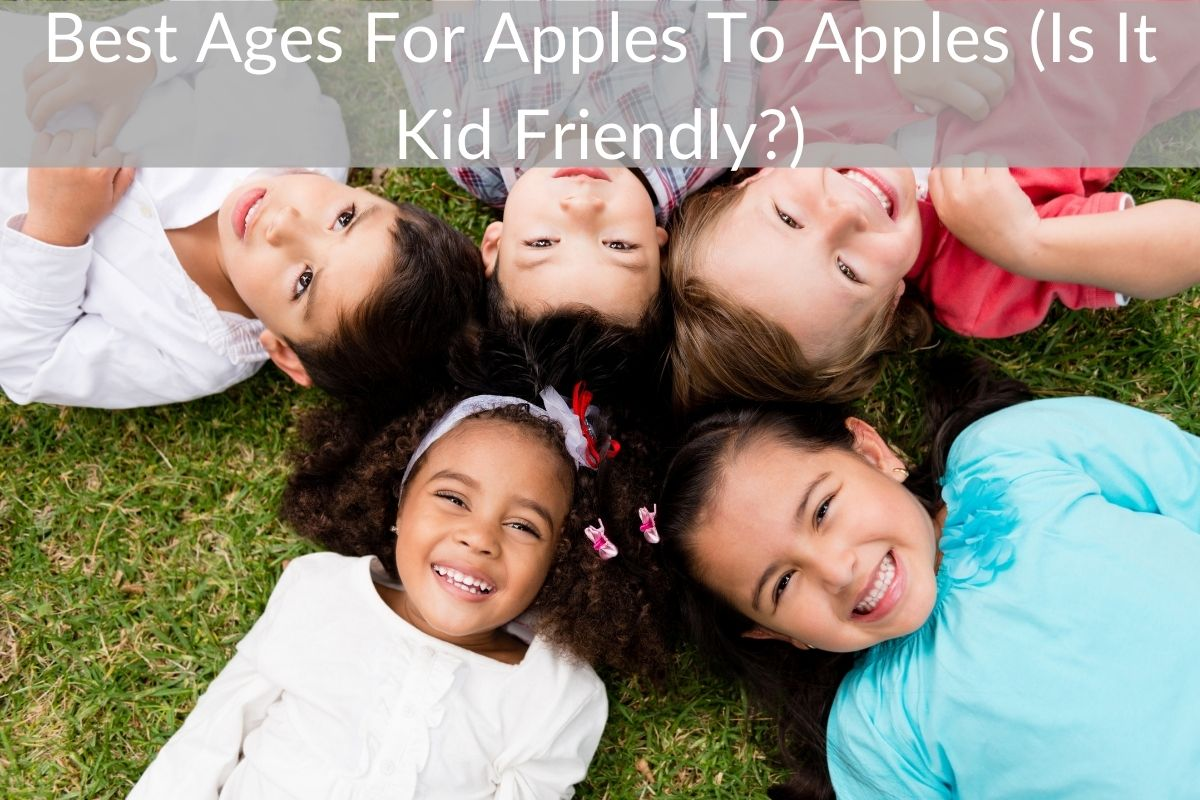 Best Ages For Apples To Apples (Is It Kid Friendly?)