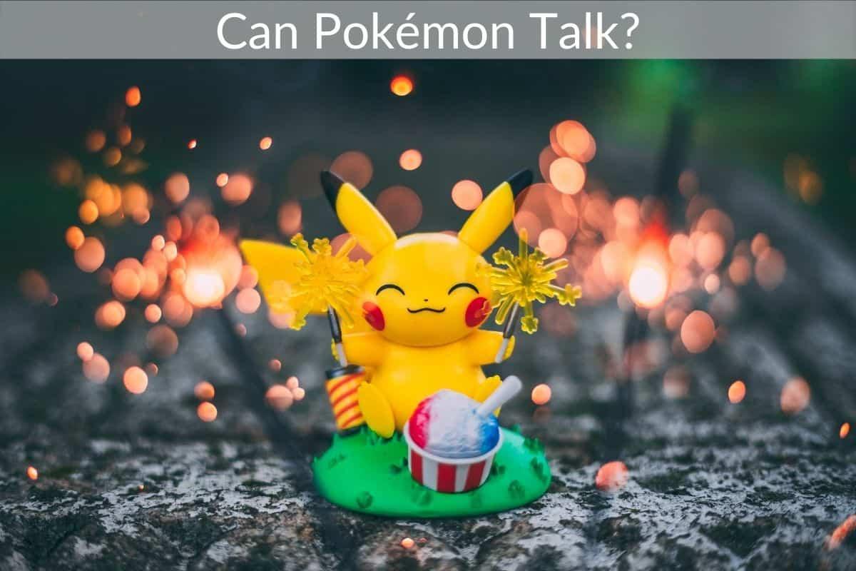 Can Pokémon Talk?