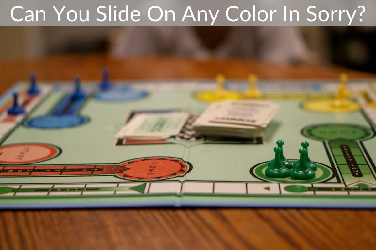 Can You Slide On Any Color In Sorry?