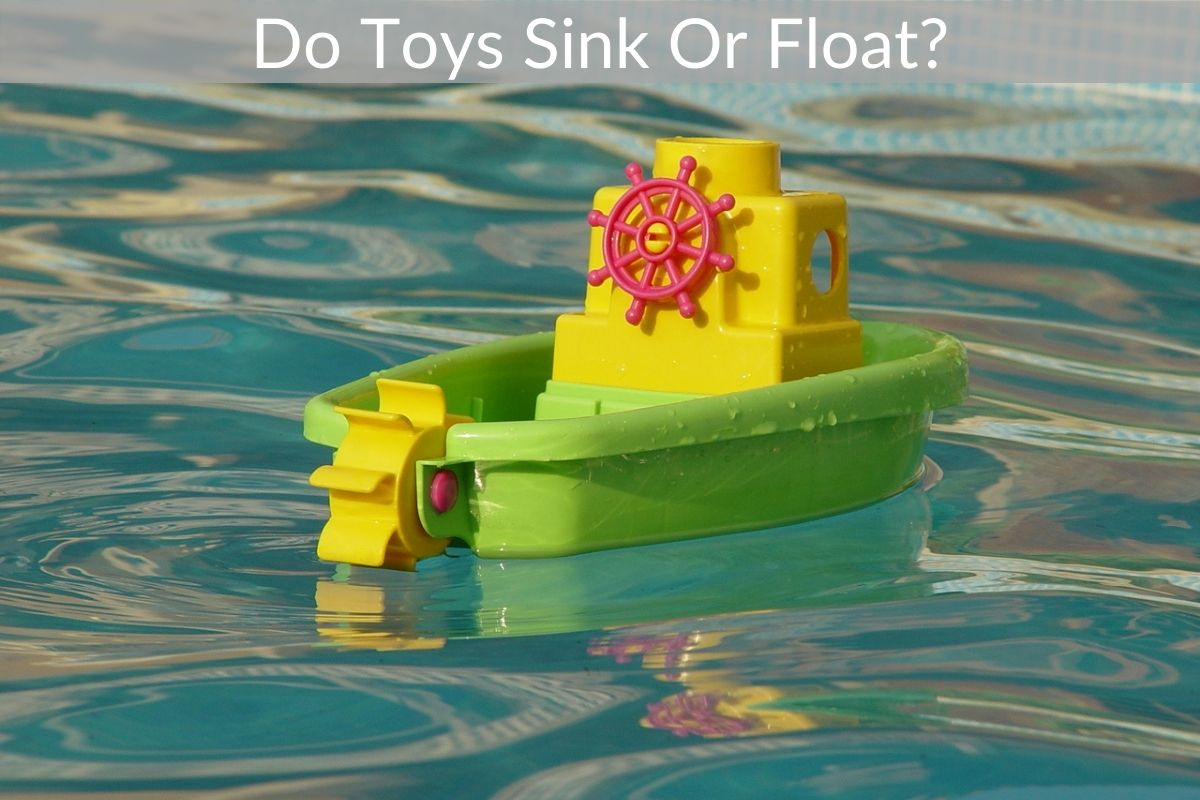 Do Toys Sink Or Float?