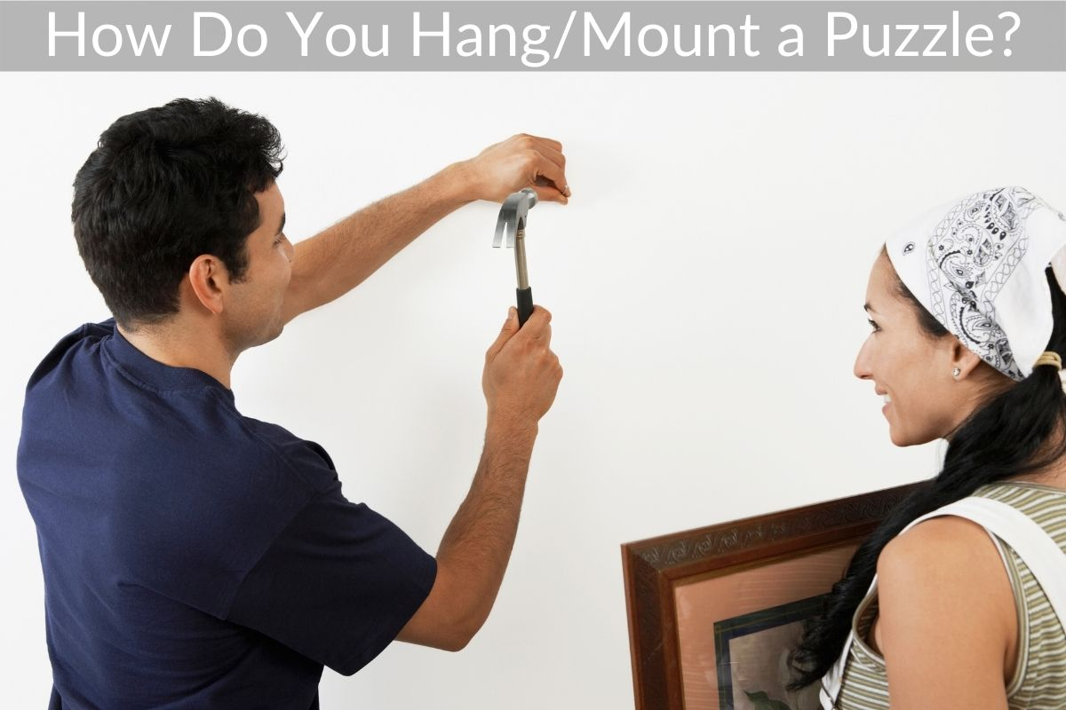 How Do You Hang/Mount a Puzzle?