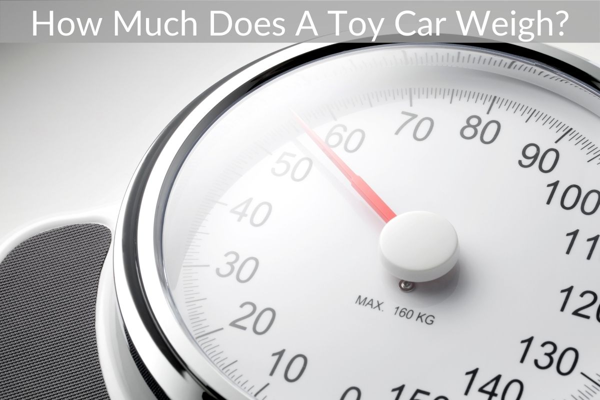 How Much Does A Toy Car Weigh?