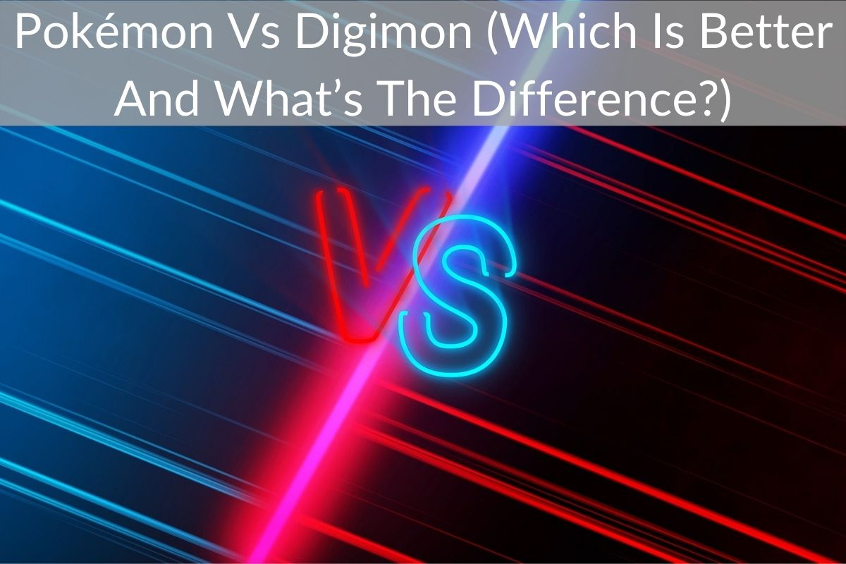 Pokémon Vs Digimon (Which Is Better And What's The Difference?)