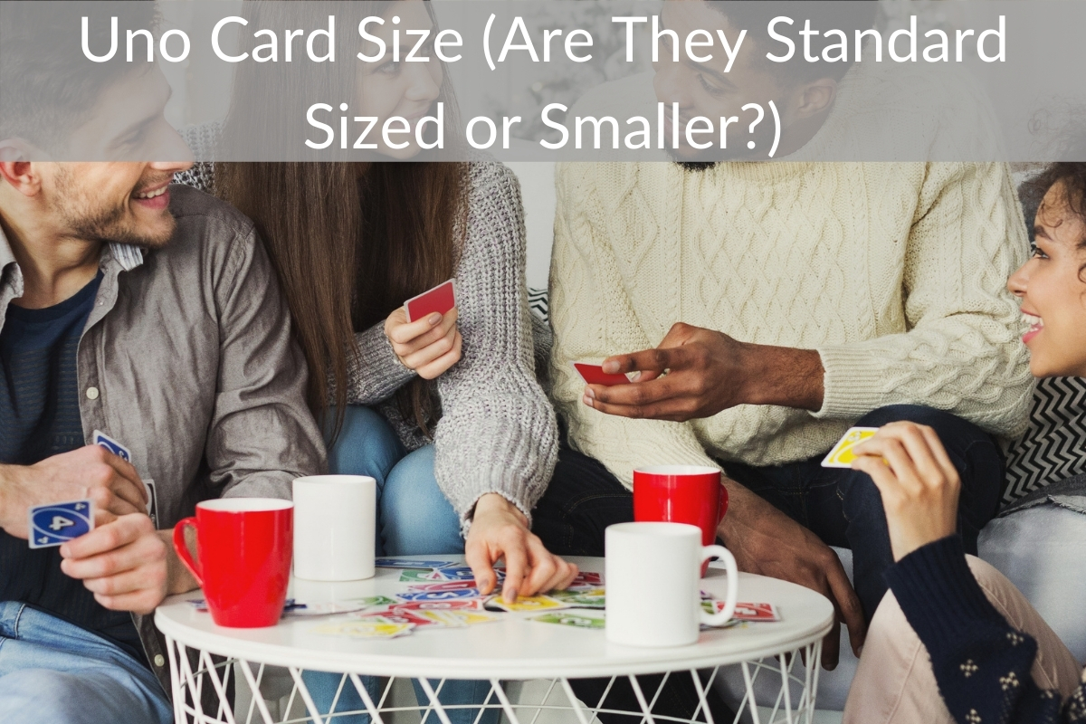 Uno Card Size (Are They Standard Sized or Smaller?)