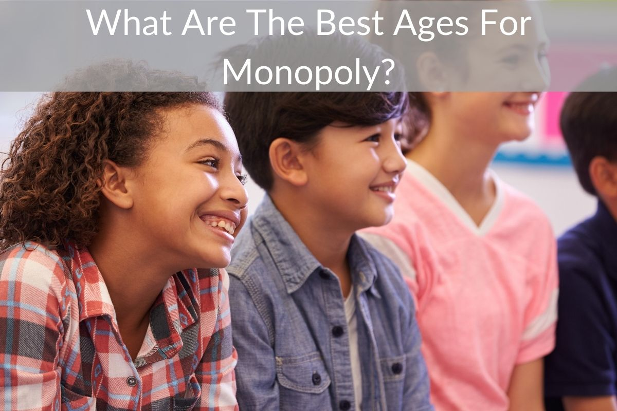 What Are The Best Ages For Monopoly?