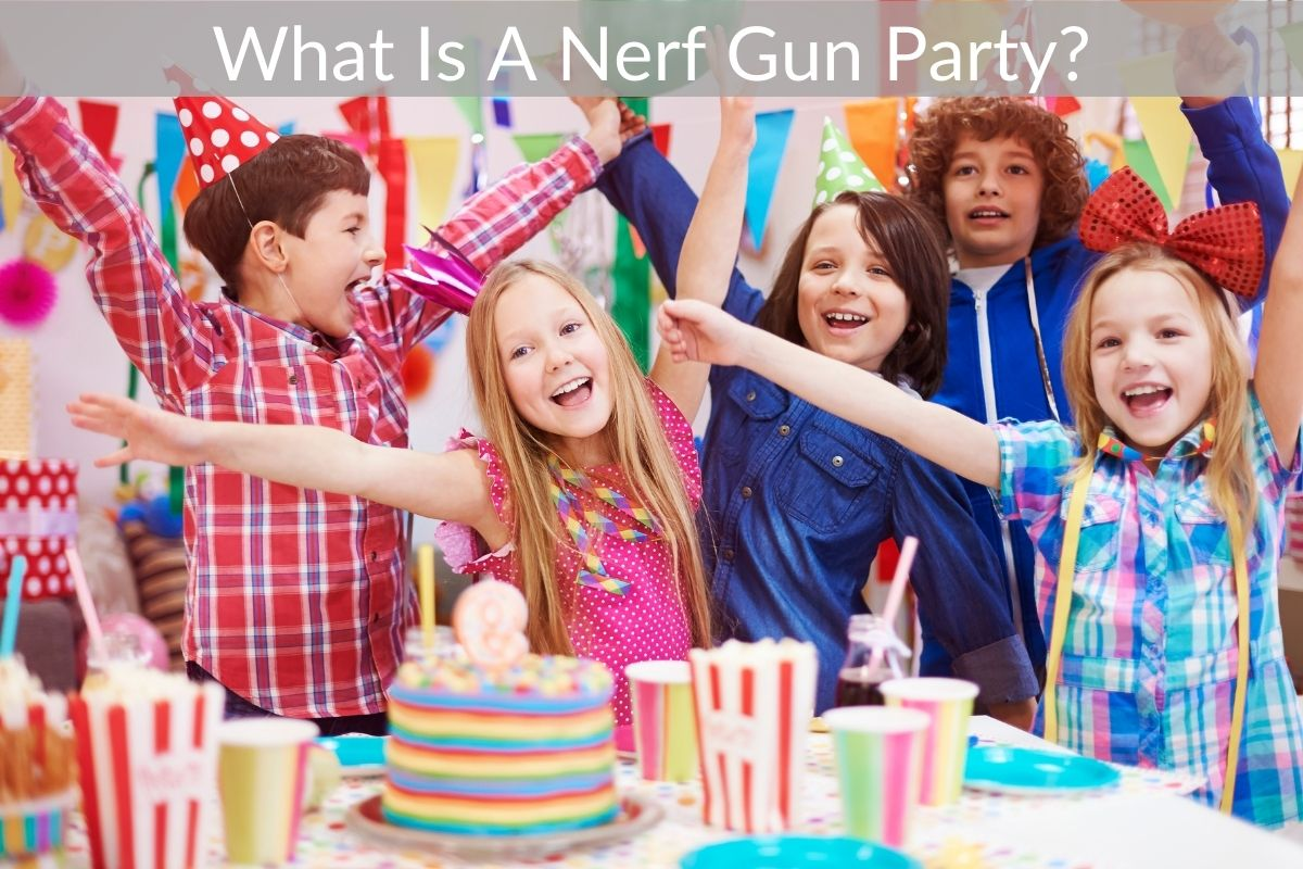What Is A Nerf Gun Party?