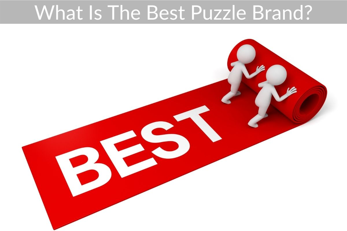 What Is The Best Puzzle Brand?