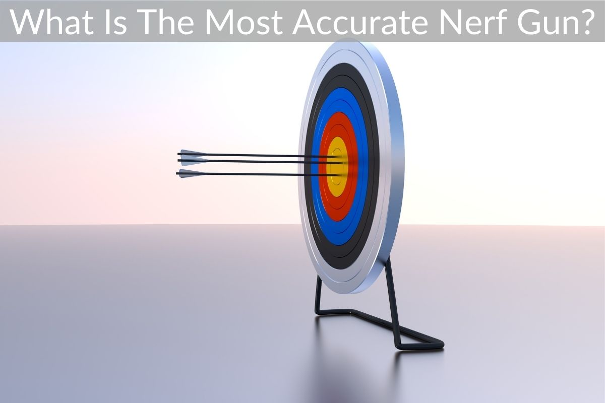 What Is The Most Accurate Nerf Gun?