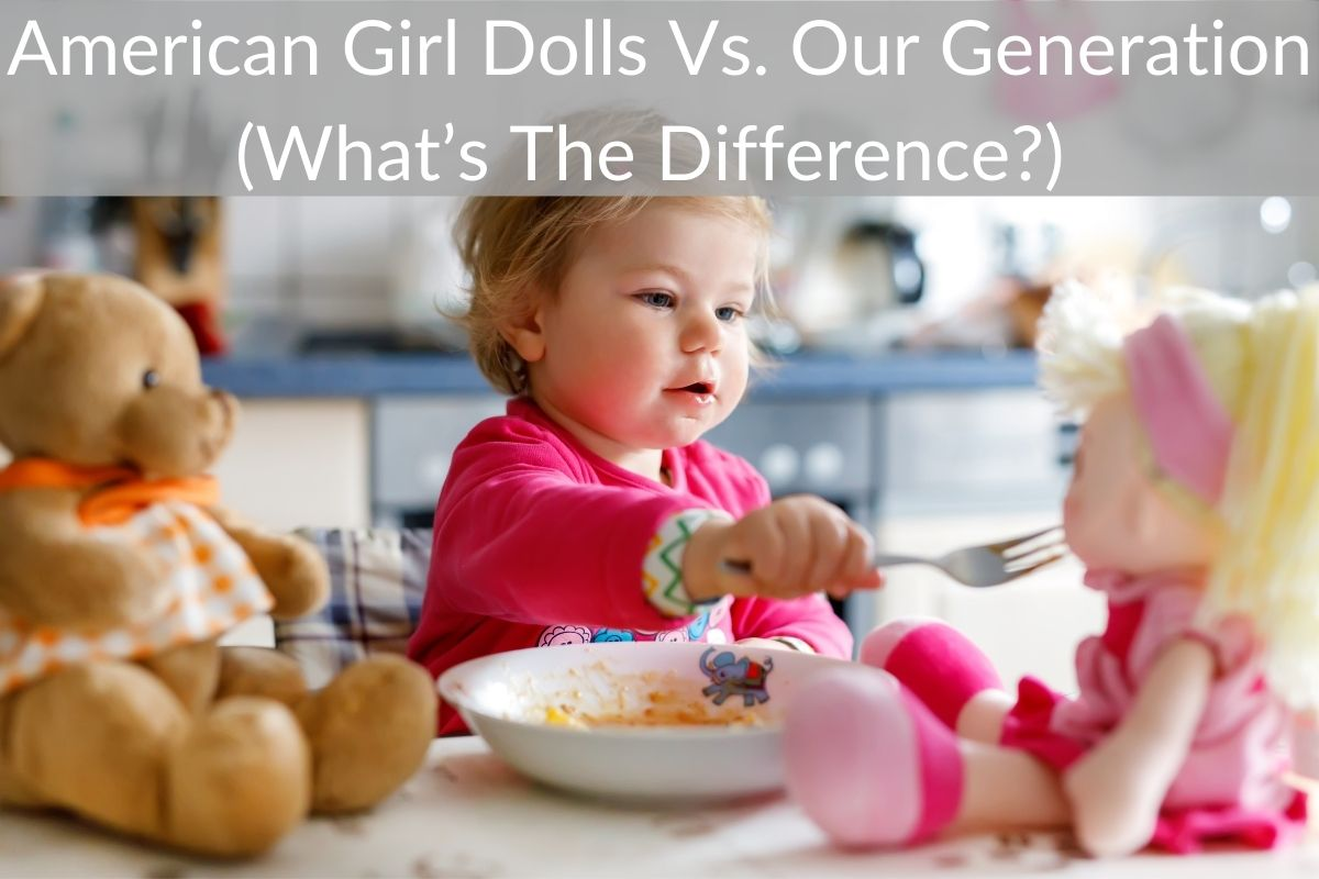 American Girl Dolls Vs. Our Generation (What's The Difference?)