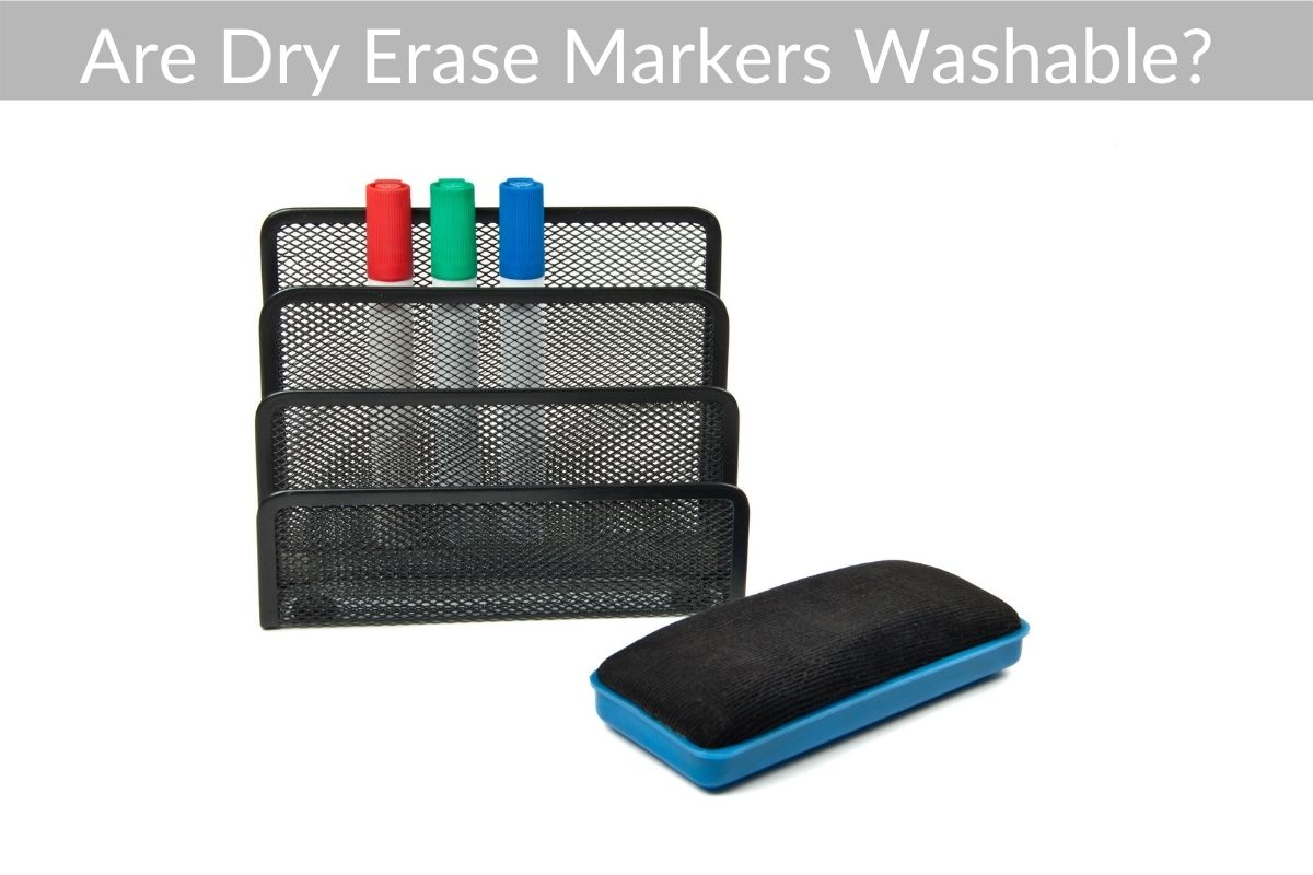 Are Dry Erase Markers Washable?