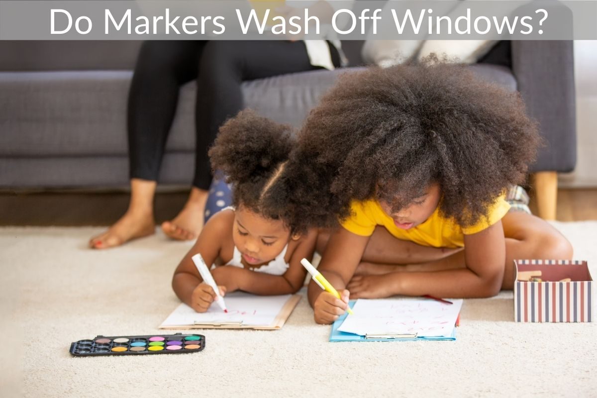 Do Markers Wash Off Windows?