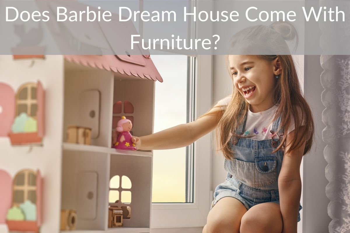 Does Barbie Dream House Come With Furniture?