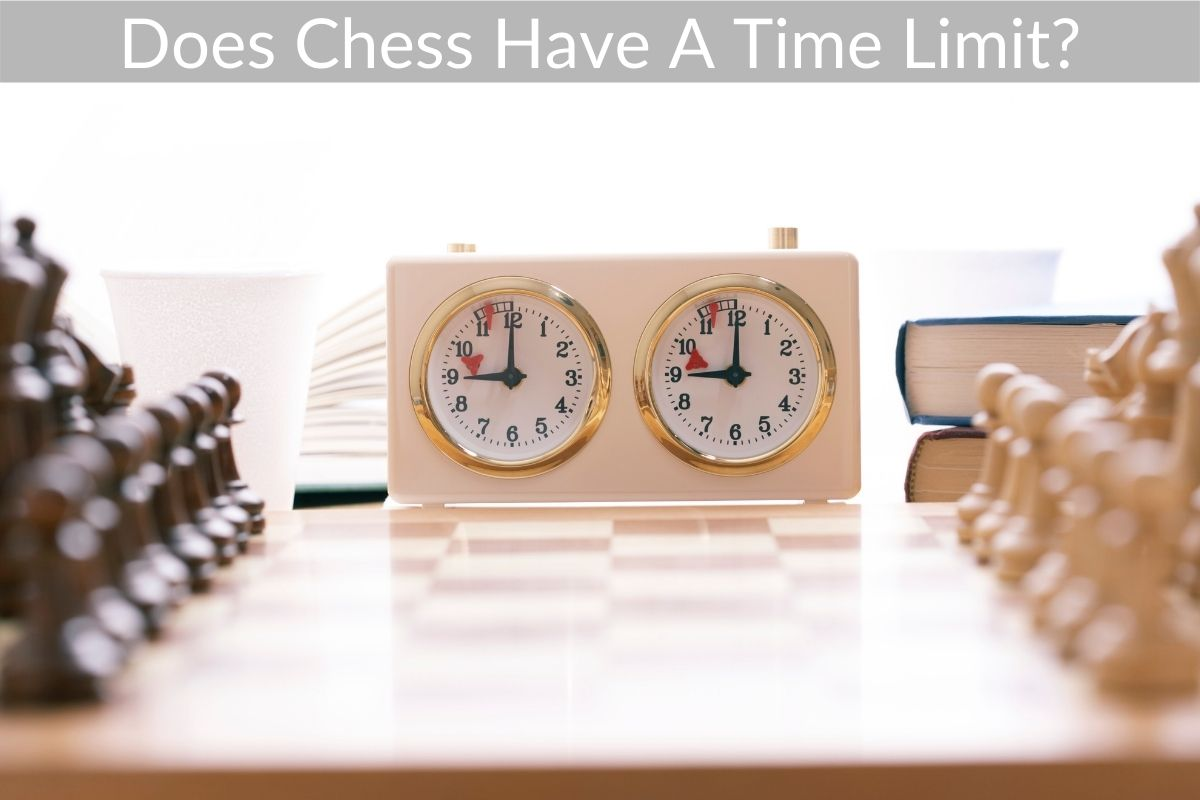 Does Chess Have A Time Limit?