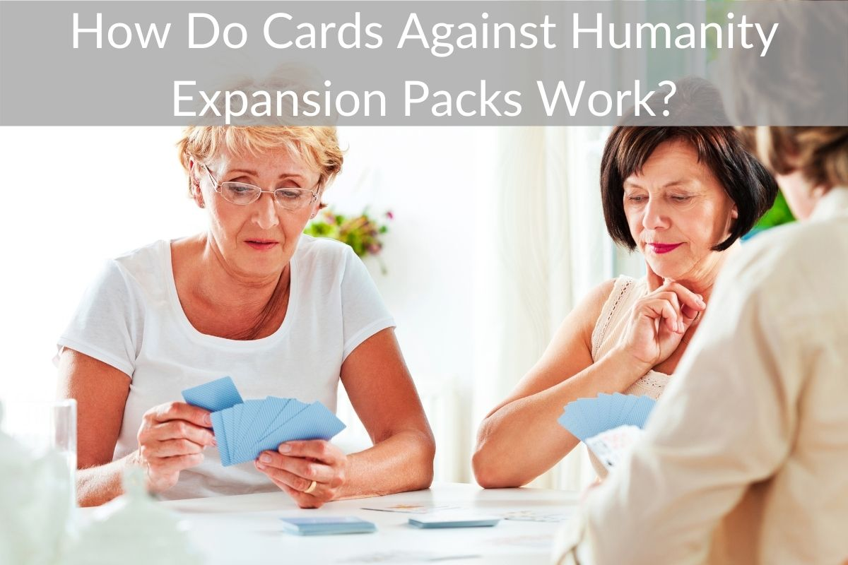 How Do Cards Against Humanity Expansion Packs Work? (Should You Mix Them?)