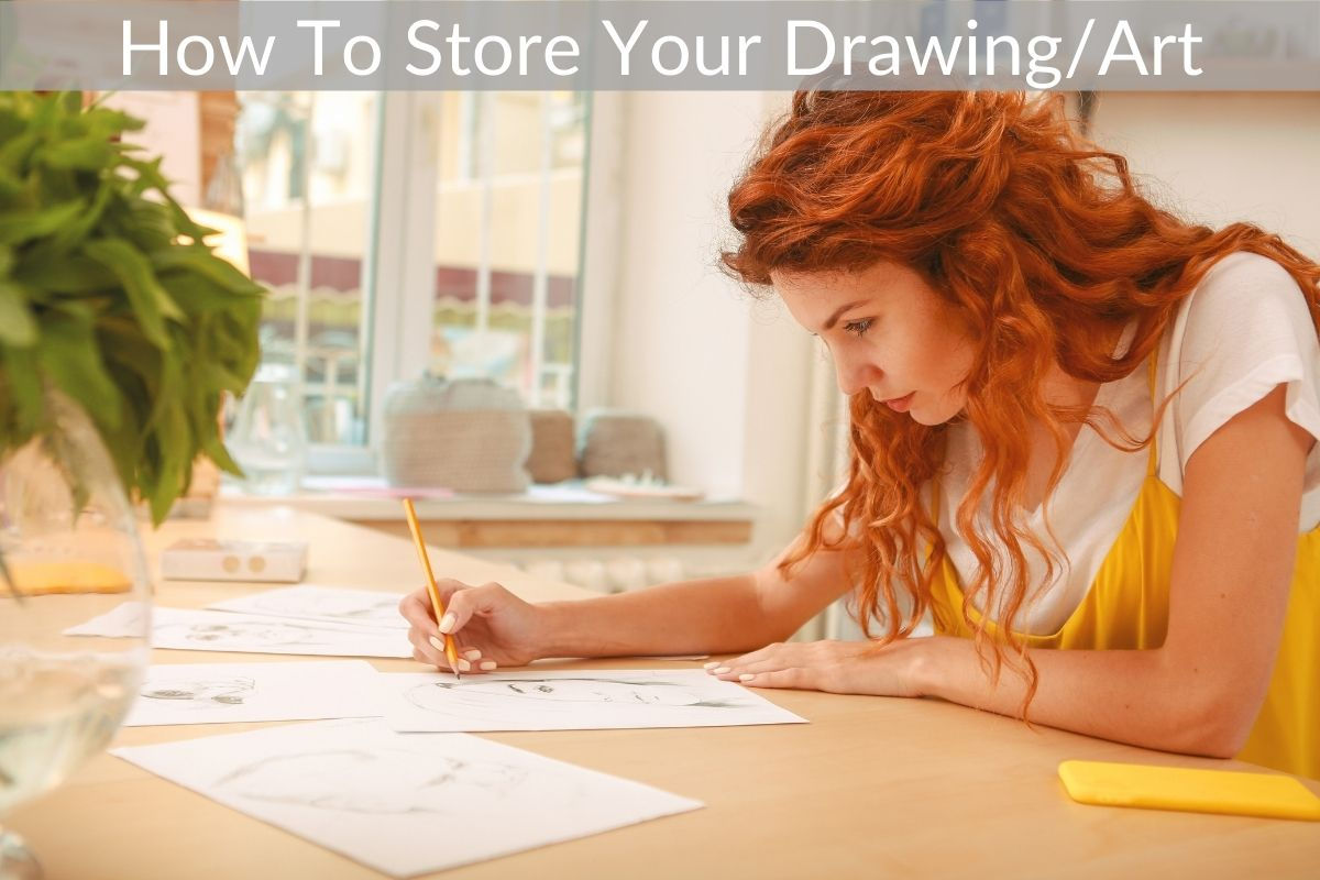 How To Store Your Drawing/Art
