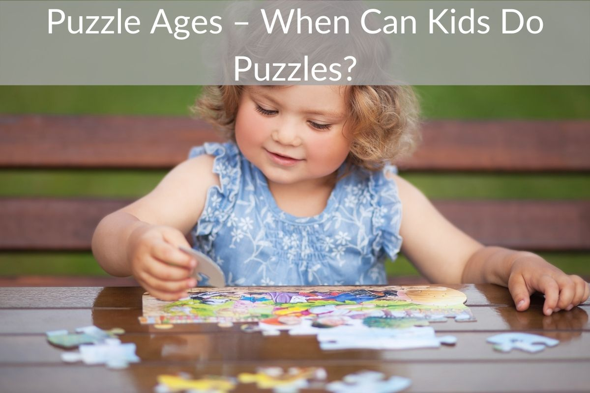 Puzzle Ages – When Can Kids Do Puzzles?